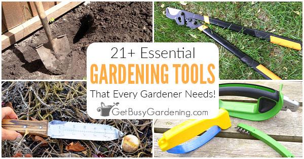 Outils de jardinage essentiels (21+ des meilleurs outils utilisés pour le jardinage)