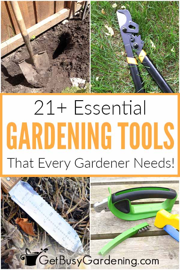 21+ outils essentiels dont chaque jardinier a besoin!