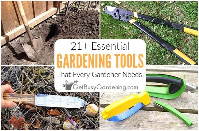 21+ outils essentiels utilisés pour le jardinage